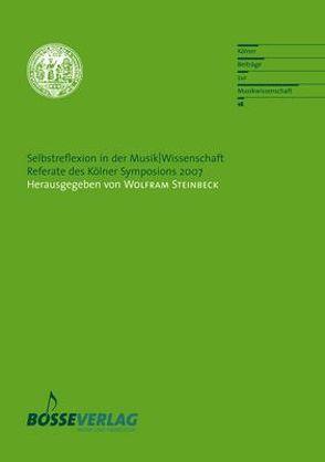 Selbstreflexion in der Musik/Wissenschaft von Blumröder,  Christoph von, Mendívil,  Julio, Steinbeck,  Wolfram