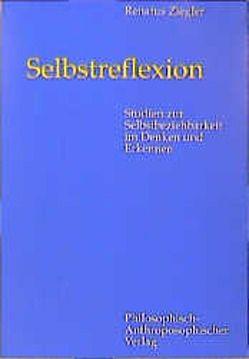 Selbstreflexion von Ziegler,  Renatus