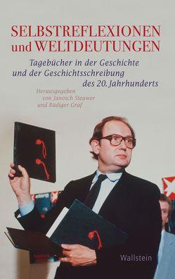Selbstreflexionen und Weltdeutungen von Graf,  Rüdiger, Steuwer,  Janosch