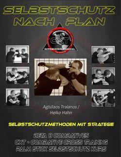Selbstschutz nach Plan von Hahn,  Heiko, Sieverling,  Guido, Traianos,  Agisilaos