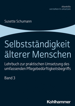 Selbstständigkeit älterer Menschen von Schumann,  Susette