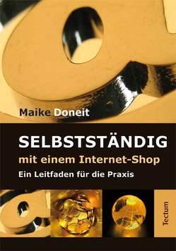Selbstständig mit einem Internet-Shop von Doneit,  Maike
