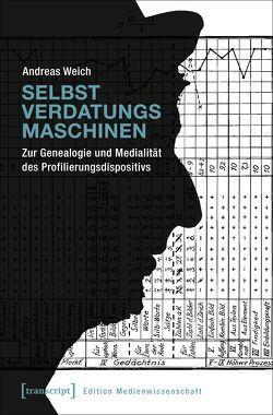Selbstverdatungsmaschinen von Weich,  Andreas