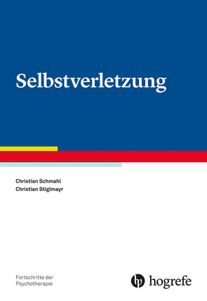 Selbstverletzung von Schmahl,  Christian, Stiglmayr,  Christian