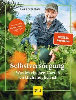Selbstversorgung von Roesberger,  Ralf