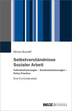 Selbstverständnisse Sozialer Arbeit von Burzlaff,  Miriam