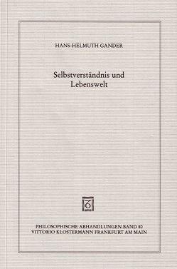 Selbstverständnis und Lebenswelt von Gander,  Hans Helmuth