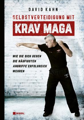 Selbstverteidigung mit Krav Maga von Kahn,  David, Magin,  Ulrich
