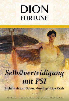 Energetische Selbstverteidigung von Fortune,  Dion