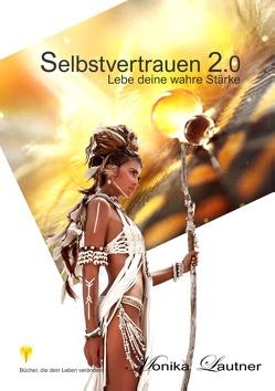 Selbstvertrauen 2.0 von Lautner,  Monika
