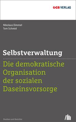 Selbstverwaltung von Dimmel,  Nikolaus, Schmid,  Tom