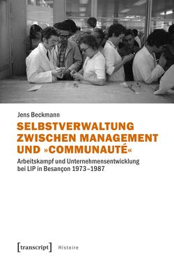 Selbstverwaltung zwischen Management und »Communauté« von Beckmann,  Jens