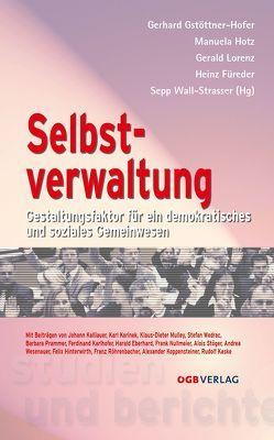 Selbstverwaltung von Füreder,  Heinz, Gstöttner-Hofer,  Gerhard, Hotz,  Manuela, Lorenz,  Gerald, Wall-Strasser,  Sepp