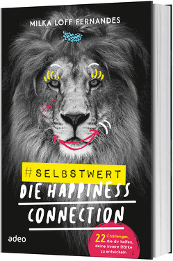 #selbstwert – Die Happiness-Connection von Loff Fernandes,  Milka
