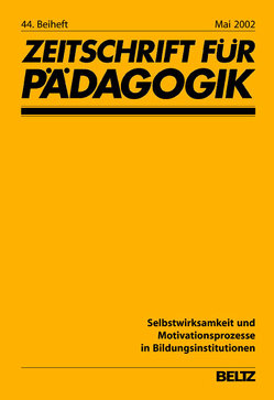 Selbstwirksamkeit und Motivationsprozesse in Bildungsinstitutionen von Hopf,  Diether, Jerusalem,  Matthias