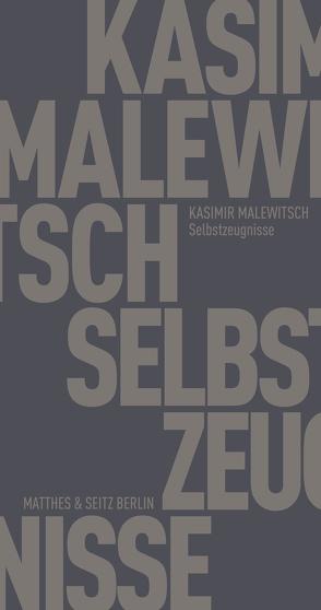 Selbstzeugnisse von Koschmal,  Walter, Malewitsch,  Kasimir
