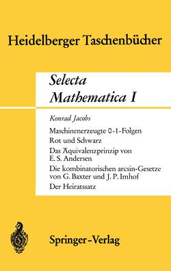 Selecta Mathematica I von Andersen,  E.S., Baxter,  G., Imhof,  J.P., Jacobs,  K.
