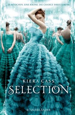 Selection von Cass,  Kiera, Stein,  Angela