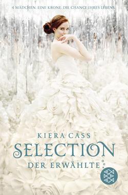 Selection – Der Erwählte von Cass,  Kiera, Friedrich,  Susann