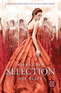 Selection – Die Elite von Cass,  Kiera, Friedrich,  Susann