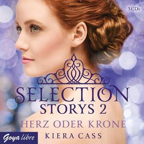 Selection Storys [2] von Cass,  Kiera