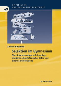 Selektion im Gymnasium von Hillebrand,  Annika