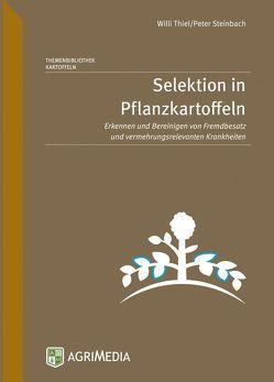 Selektion in Pflanzkartoffeln von Steinbach,  Peter, Thiel,  Willi