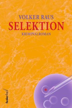 Selektion von Raus,  Volker