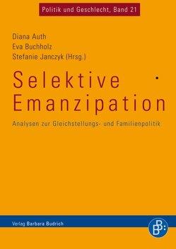 Selektive Emanzipation von Auth,  Diana, Buchholz,  Eva, Janczyk,  Stefanie