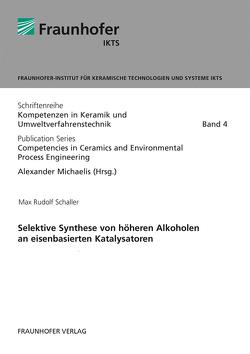 Selektive Synthese von höheren Alkoholen an eisenbasierten Katalysatoren. von Michaelis,  Alexander, Schaller,  Max Rudolf