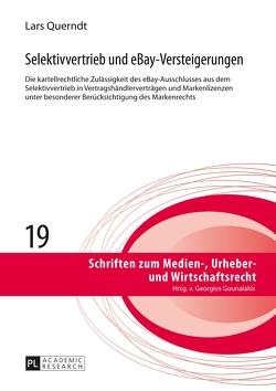 Selektivvertrieb und eBay-Versteigerungen von Querndt,  Lars