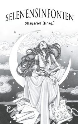 Selenensinfonien von Shayariel