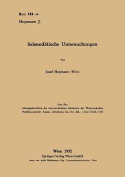 Selenodätische Untersuchungen von Hopmann,  Josef