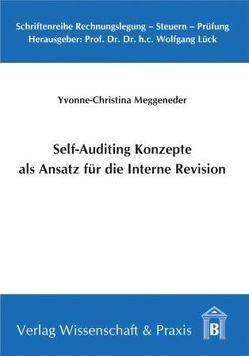 Self-Auditing Konzepte als Ansatz für die Interne Revision von Meggeneder,  Yvonne-Christina