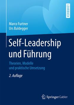 Self-Leadership und Führung von Baldegger,  Urs, Furtner,  Marco