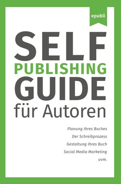 Self-Publishing Guide von GmbH,  epubli