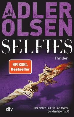 Selfies von Adler-Olsen,  Jussi, Thiess,  Hannes