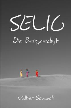 Selig von Schunck,  Volker