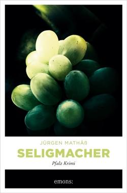 Seligmacher von Mathäss,  Jürgen