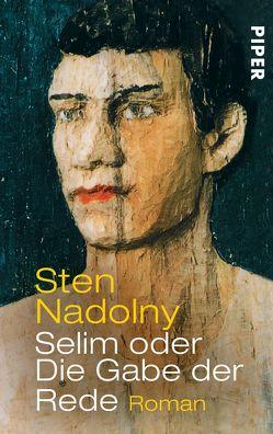 Selim oder Die Gabe der Rede von Nadolny,  Sten