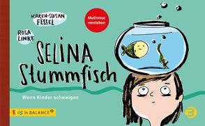 Selina Stummfisch von Fessel,  Karen-Susan, Linke,  Rosa