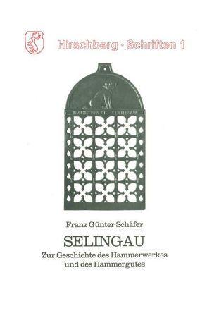 Selingau von Schäfer,  Franz G
