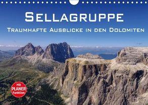 Sellagruppe – Traumhafte Ausblicke in den Dolomiten (Wandkalender 2018 DIN A4 quer) von LianeM