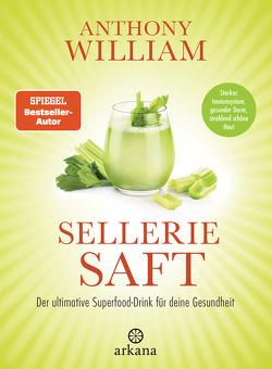Selleriesaft von Lehner,  Jochen, William,  Anthony