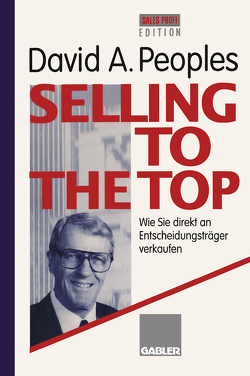 Selling to the Top von Peoples,  David A.