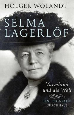 Selma Lagerlöf von Wolandt,  Holger