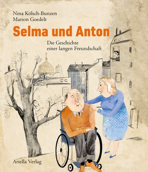 Selma und Anton von Goedelt,  Marion, Kölsch-Bunzen,  Nina