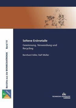 Seltene Erdmetalle von Adler,  Bernhard, Müller,  Ralf