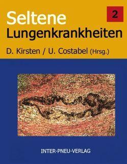 Seltene Lungenkrankheiten. Band 2 von Costabel,  U, Kirsten,  D