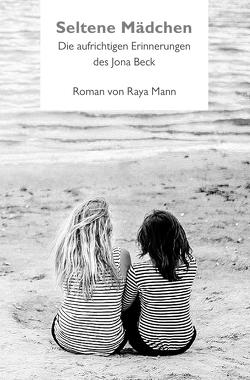 Seltene Mädchen von Mann,  Raya